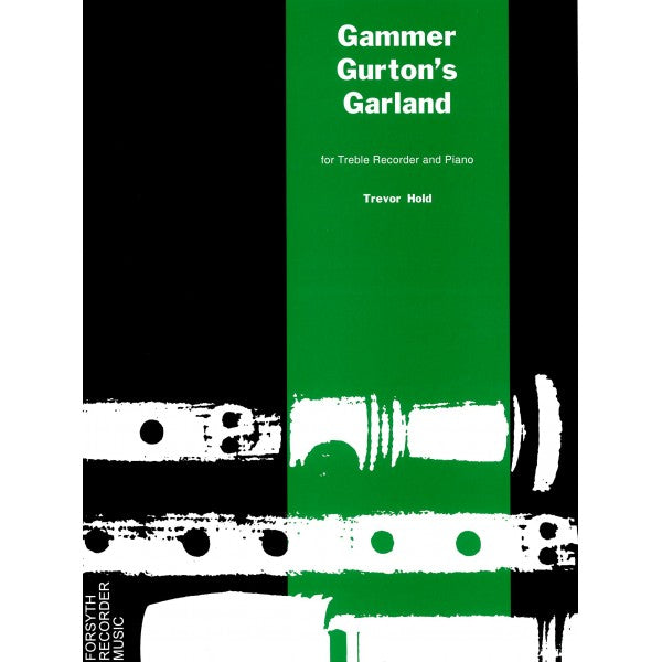 Hold: Gammer Gurtons Garland for Treble Recorder and Piano