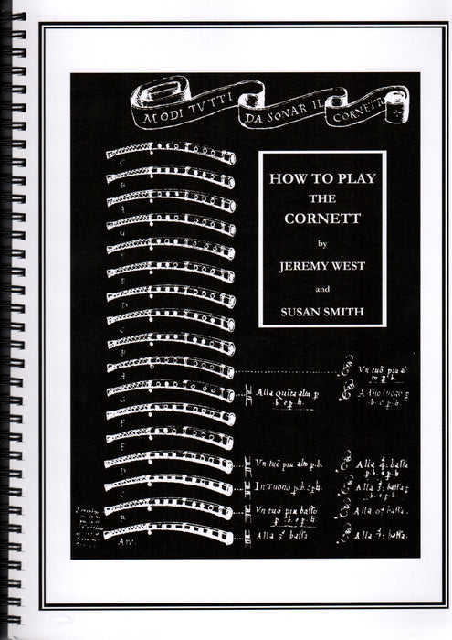 How To Play The Cornett by Jeremy West