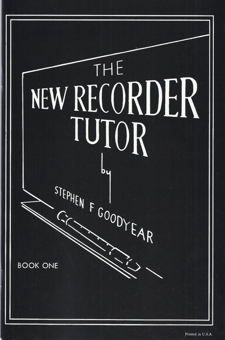 Goodyear: New Recorder Tutor Book 1 for Descant Recorder
