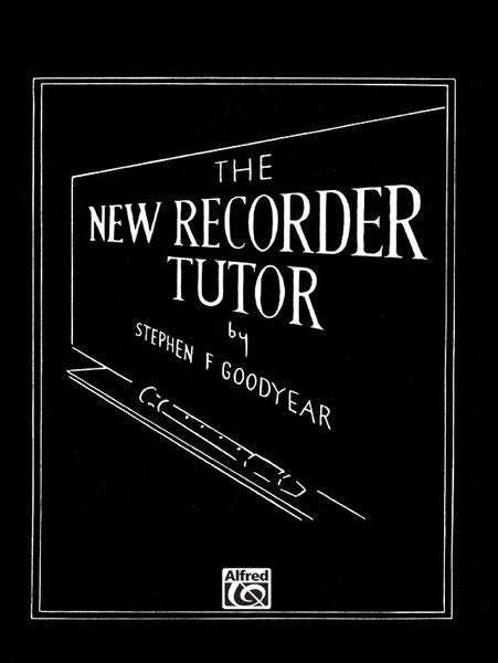 Goodyear: The New Recorder Tutor Book 2