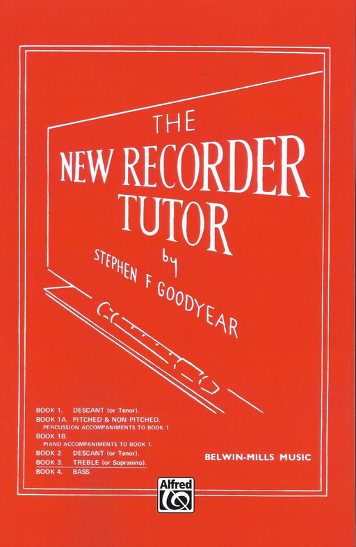 Goodyear: New Recorder Tutor - Book 3 for Treble or Sopranino Recorder
