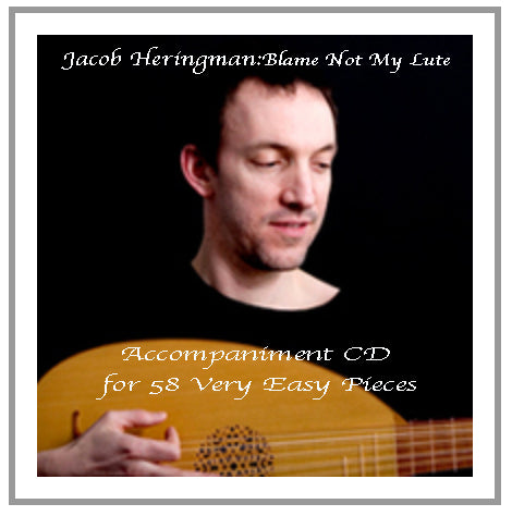 Heringman: Blame Not My Lute - Accompaniment CD for 58 Very Easy Pieces