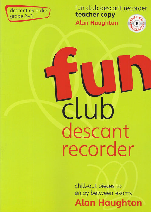 Haughton: Fun Club Descant Recorder Grade 2-3 - Teacher Copy
