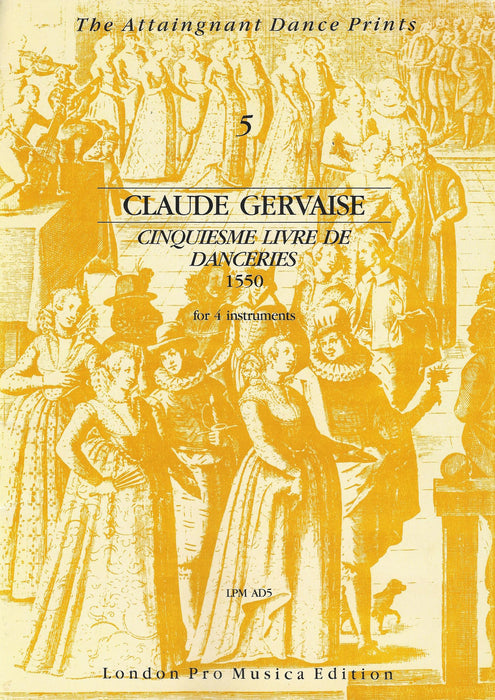 Gervaise: 5th Livre de Danceries (1550)