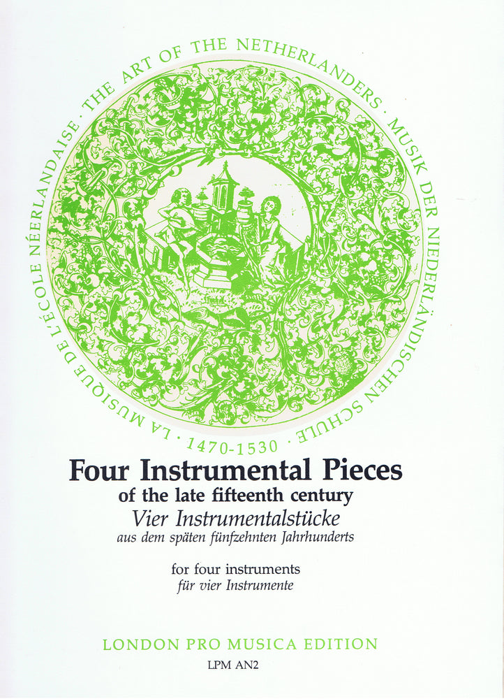 Various: 4 Instrumental Pieces of the Late 15th Century for 4 Instruments