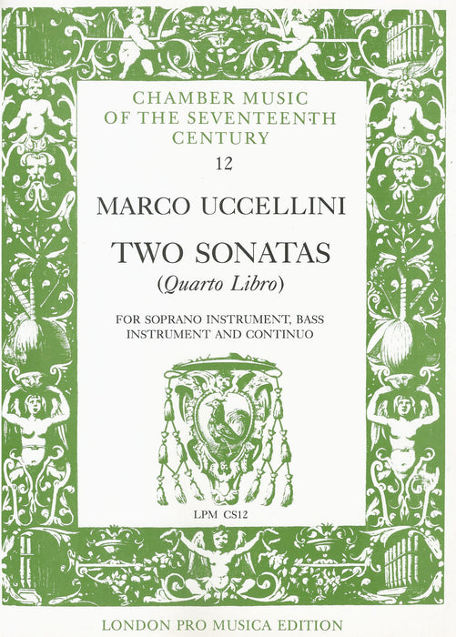 Uccellini: 2 Sonatas from Quarto Libro for Soprano Instrument, Bass Instrument and Basso Continuo