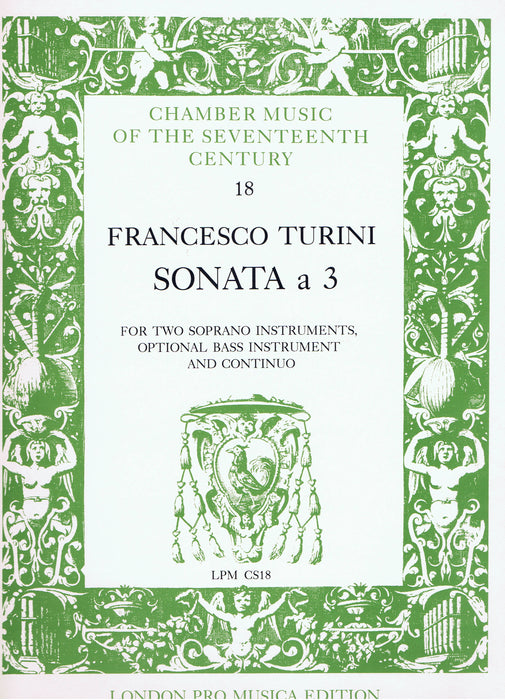 Turini: Sonata à 3 for 2 Soprano Instruments, Optional Bass Instrument and Basso Continuo