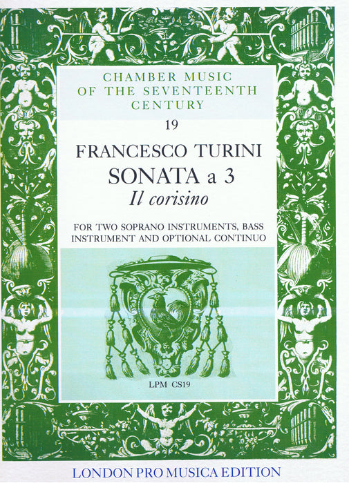 Turini: Sonata 'Il Corisino' for 2 Soprano Instruments, Bass Instrument and Optional Continuo