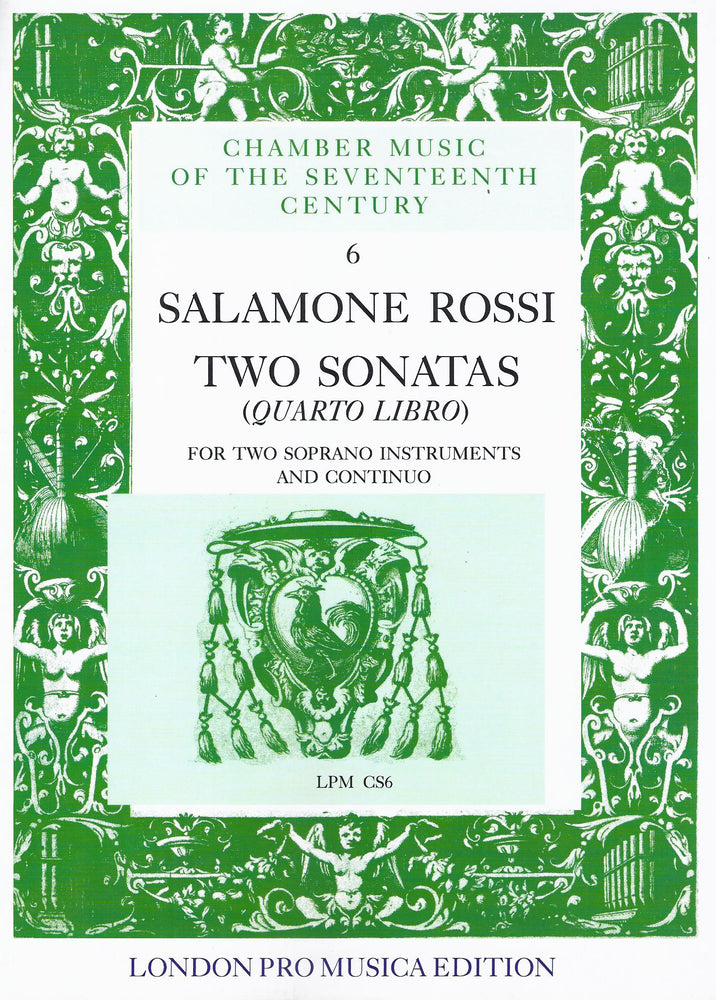 Rossi: 2 Sonatas from Quarto Libro for 2 Soprano Instruments and Basso Continuo