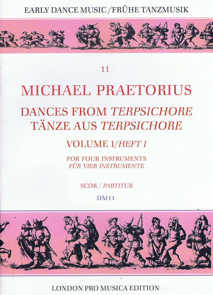 Praetorius: Dances from Terpsichore, Vol. 1