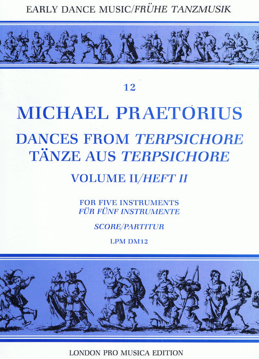 Praetorius: Dances from Terpsichore, Vol. 2 for 5 Instruments