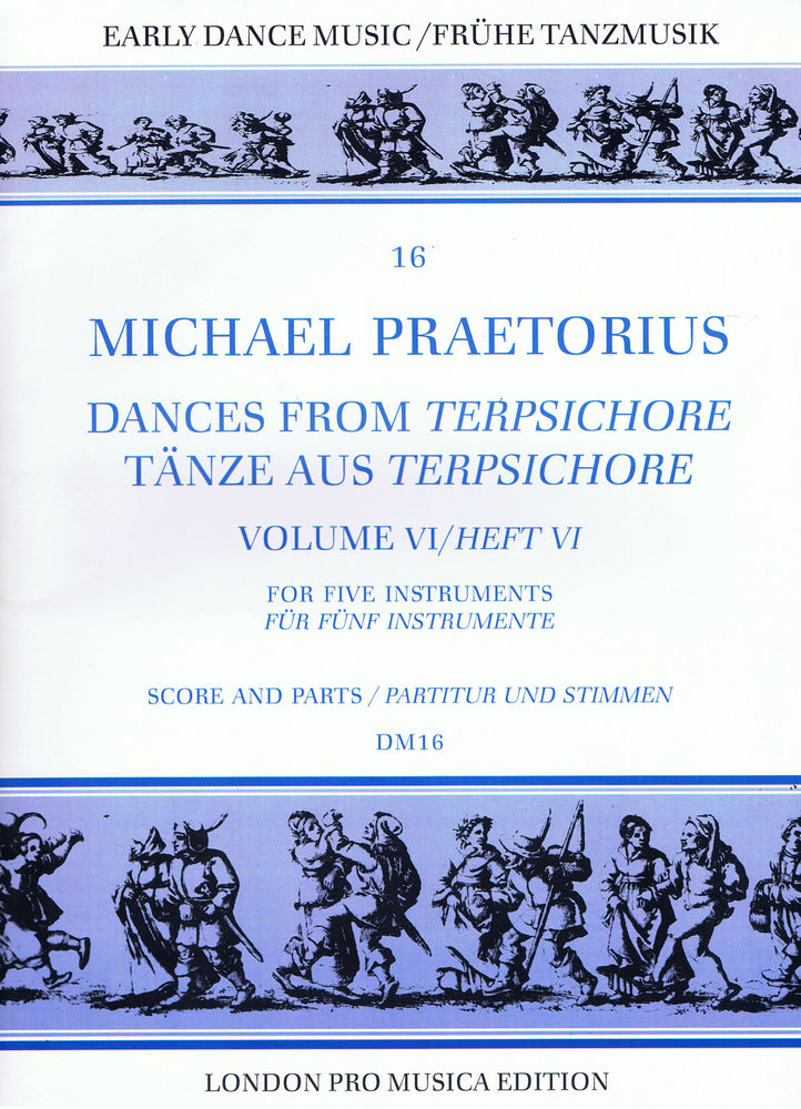 Praetorius: Dances from Terpsichore, Vol. 6 for 5 Instruments