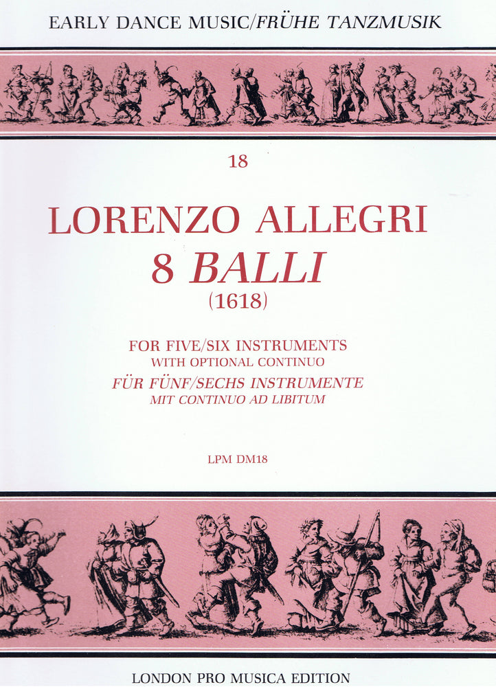 Allegri: 8 Balli for 5 or 6 Instruments with Optional Continuo