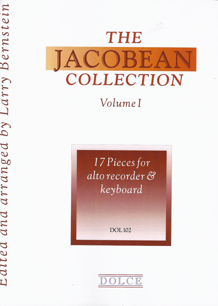 Bernstein (ed.): The Jacobean Collection, Vol. 1