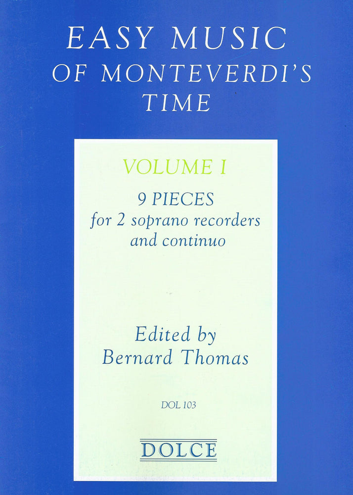 Various: Easy Music of Monteverdi's Time Vol. 1 - 9 Pieces for 2 Descant Recorders and Basso Continuo