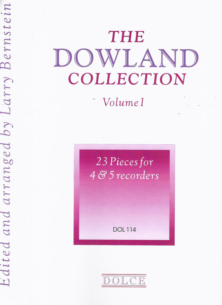 Bernstein (ed.): The Dowland Collection Vol. 1