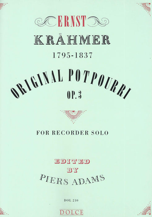 Krahmer: Original Potpourri Op. 3 for Descant Recorder Solo
