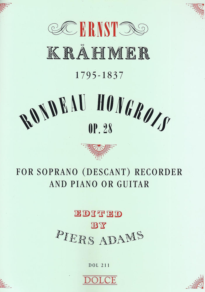 Krahmer: Rondeau Hongrois Op. 28 for Descant Recorder and Piano or Guitar