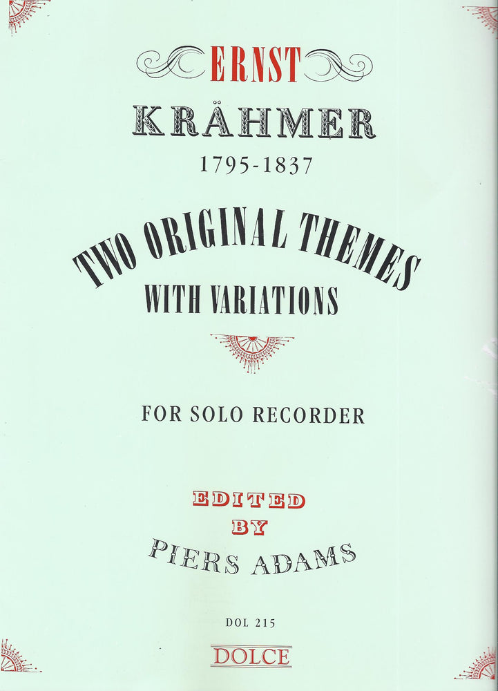 Krahmer: 2 Original Themes with Variations for Descant Recorder Solo