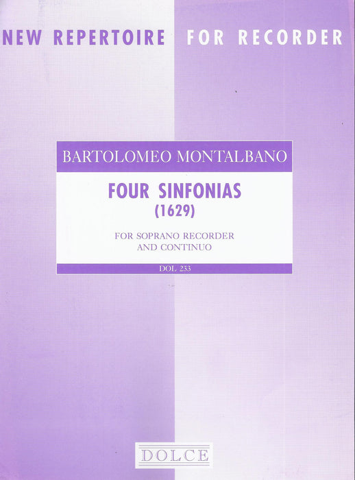 Montalbano: 4 Sinfonias for Descant Recorder and Basso Continuo (1629)