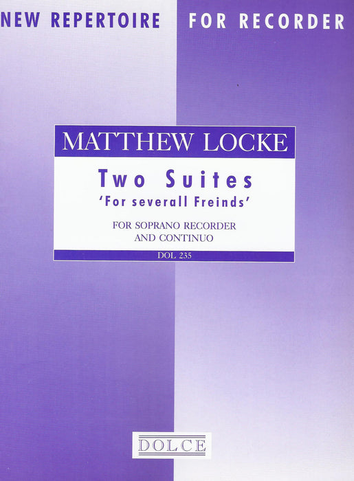 Locke: 2 Suites for Descant Recorder and Basso Continuo