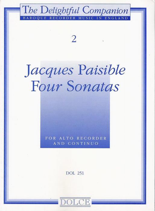 Paisible: Four Sonatas for Treble Recorder and Basso Continuo