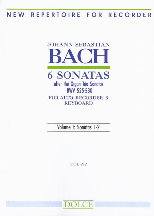 Bach: 6 Sonatas after the Organ Trio Sonatas for Alto Recorder and Keyboard, Vol. 1