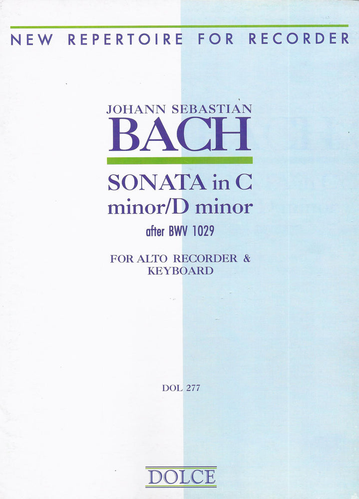Bach: Sonata in C Minor/ D Minor for Treble Recorder and Keyboard