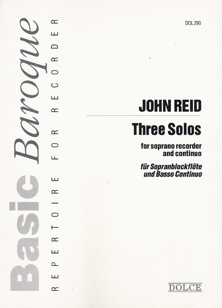 Reid: Three Solos for Descant Recorder and Basso Continuo