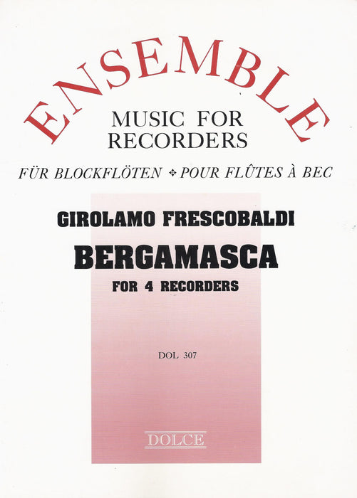 Frescobaldi: Bergamasca for 4 Recorders