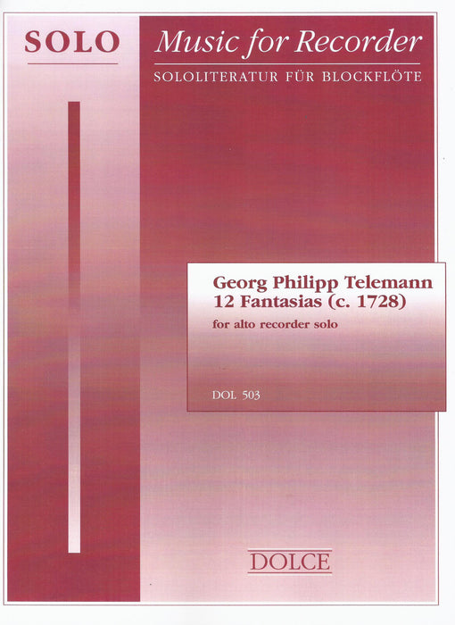 Telemann: 12 Fantasias for Treble Recorder Solo (1728)