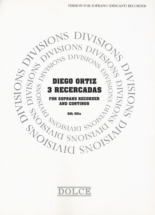 Ortiz: 3 Recercadas for Descant Recorder and Basso Continuo