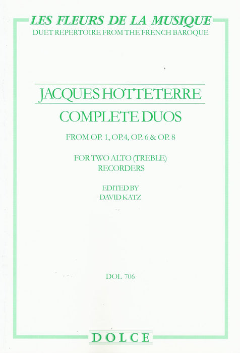 Hotteterre: Complete Duos for Treble Recorders