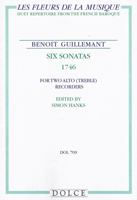 Guillemant: 6 Sonatas for 2 Alto Recorders (1746)