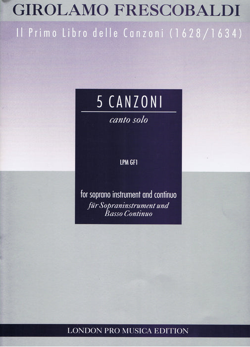 Frescobaldi: 5 Canzoni for Soprano Instrument and Continuo