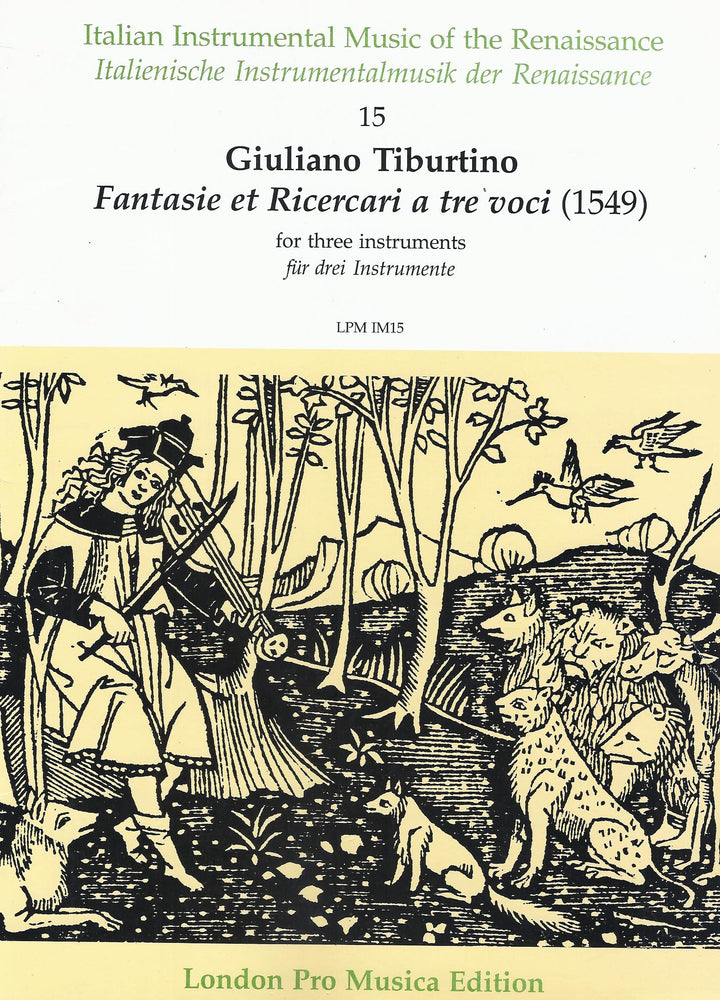 Tiburtino: Fantasie et Ricercari for 3 Instruments (1549)
