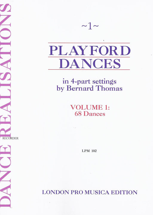 Thomas (ed.): Playford Dances in 4-Part Settings, Vol. 1 - 68 Dances