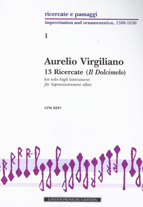 Virgiliano: 13 Ricercate from Il Dolcimelo for Solo High Instrument