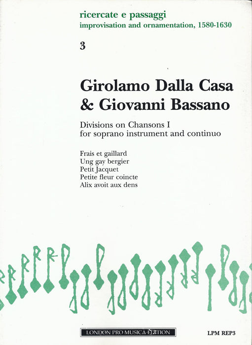 Dalla Casa & Bassano: Divisions on Chansons Vol. 1