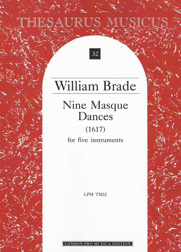 Brade: Nine Masque Dances for 5 Instruments
