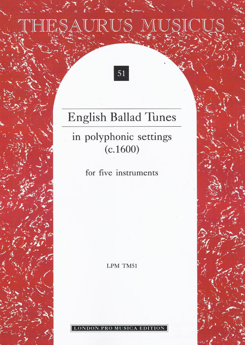 Various: English Ballad Tunes in Polyphonic Settings for 5 Instruments