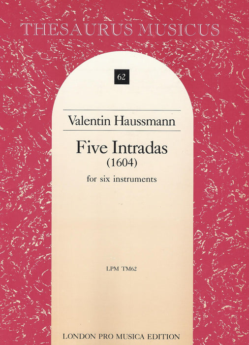 Haussmann: 5 Intradas for 6 Instruments (1604)