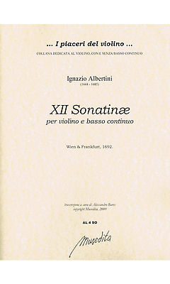 Albertini: 12 Sonatinas for Violin and Continuo