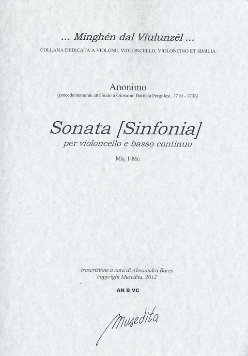Anonymous: Sonata [Sinfonia] for Violoncello and Basso Continuo