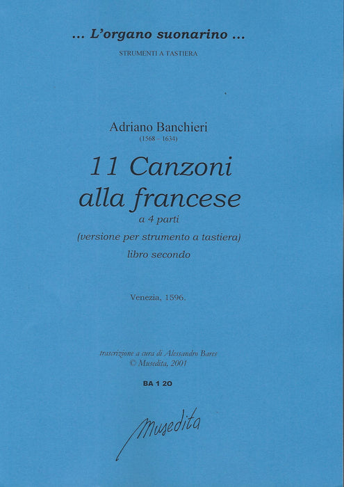 Banchieri: 11 Canzoni alla Francese for keyboard, Book 2