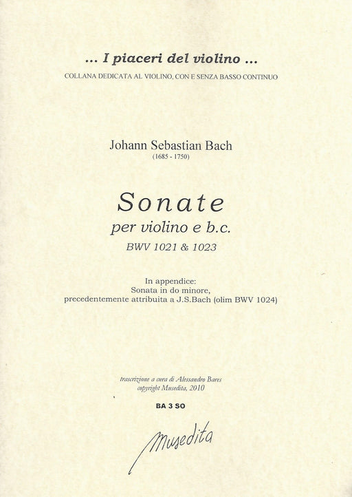 Bach: Two Sonatas for Violin and Basso Continuo, BWV 1021 & 1023