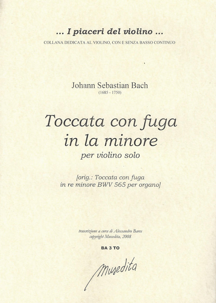 Bach: Toccata and Fugue in A Minor for Violin Solo (BWV 565)