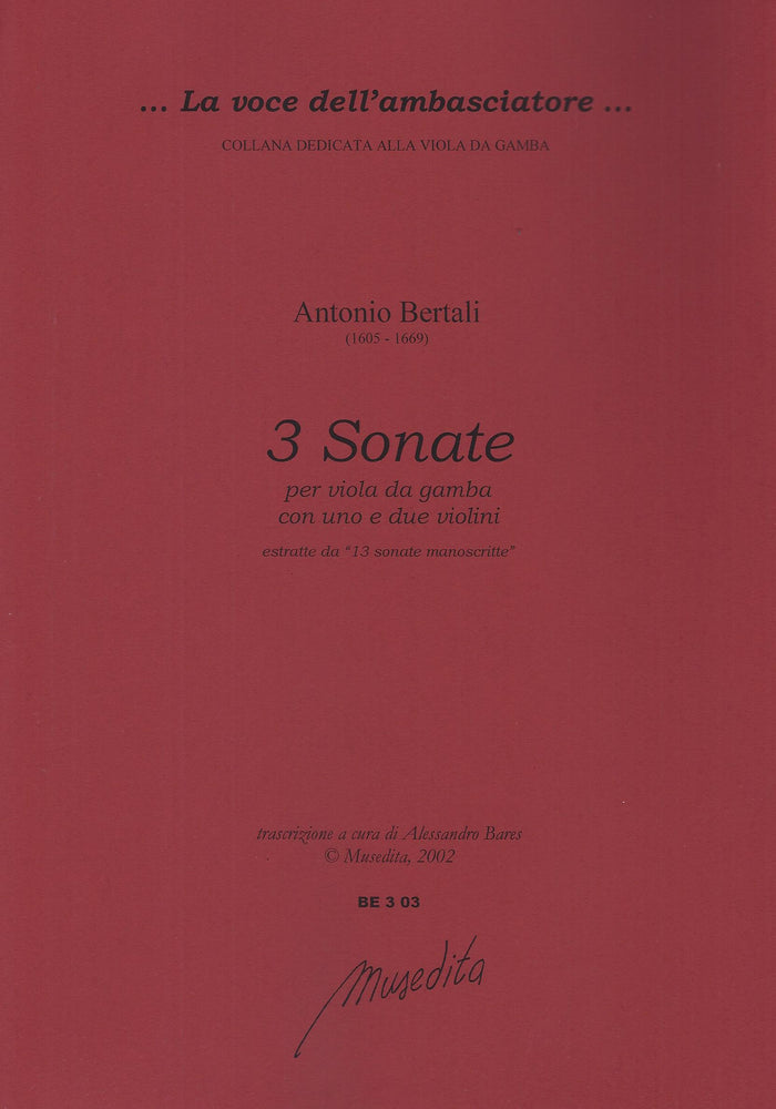 Bertali: 3 Sonatas for Viola da Gamba, 1 or 2 Violins and Basso Continuo