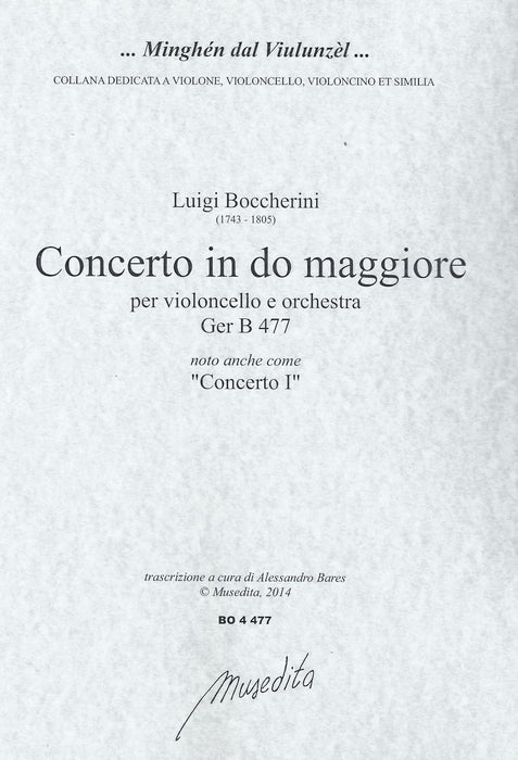 Boccherini: Concerto I in C Major for Violoncello and Orchestra