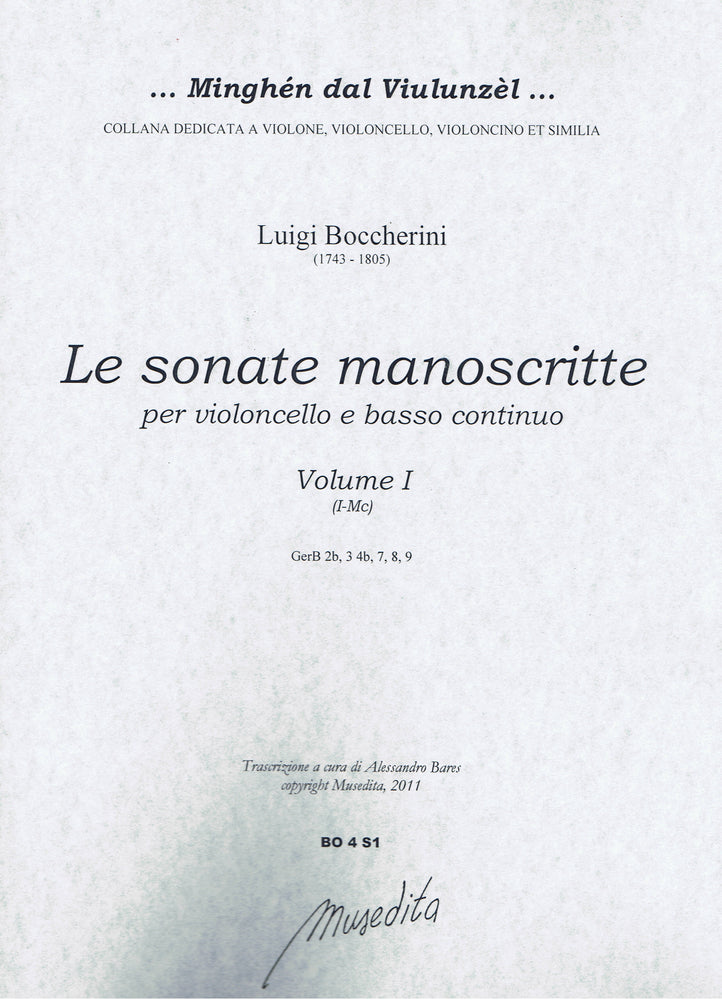 Boccherini: The Manuscript Sonatas for Violoncello and Basso Continuo, Vol. 1